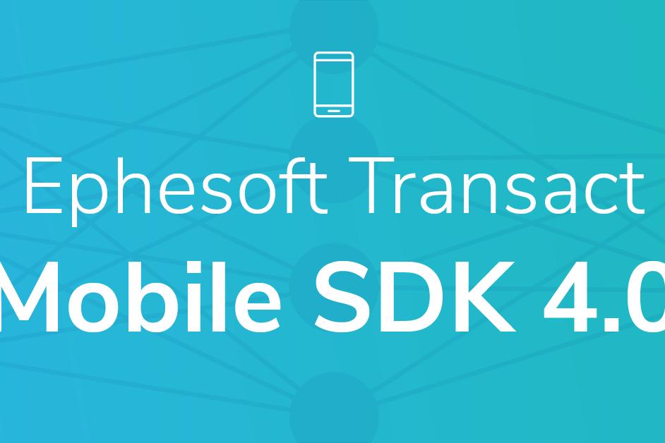 Ephesoft Transact Mobile SDK 4.0