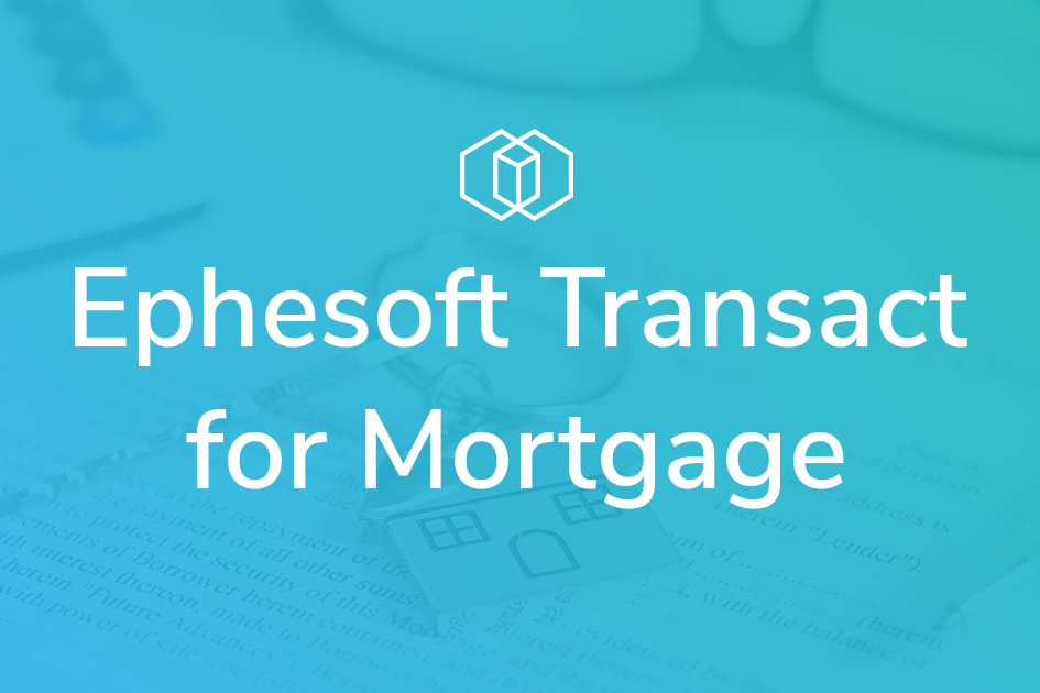 Transact for Mortgage