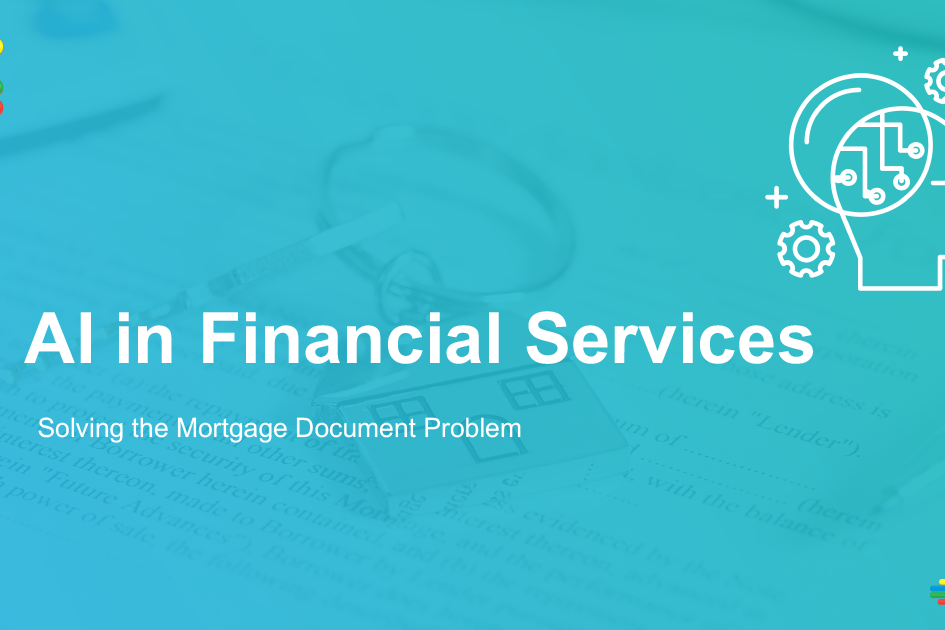 AI in Financial Services Webinar: Solving the Mortgage Document Problem